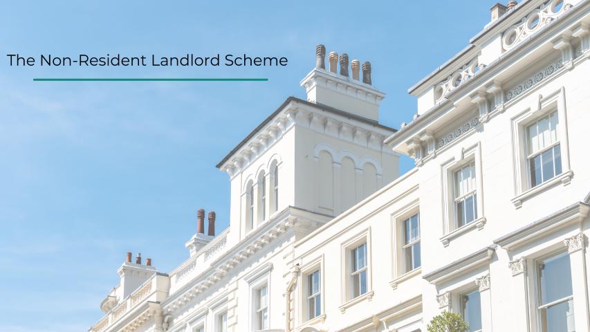 The Non-Resident Landlord Scheme: Guidance for Landlords